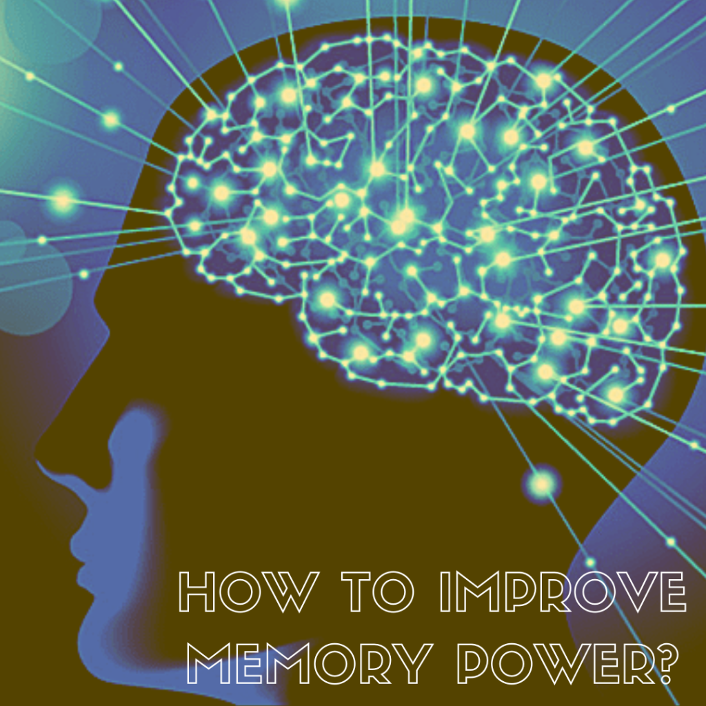 How to improve memory power, how to increase memory power
